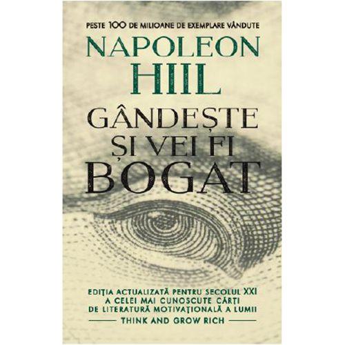 carte Gândeşte şi vei fi bogat - Napoleon Hill