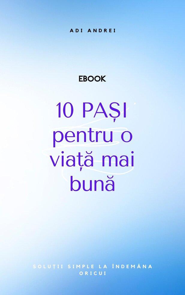 ebook 10 paşi pentru o viaţă mai bună