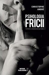 psihologie despre sentimentul de frica